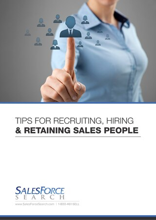 Tips for Recruiting, Hiring & Retaining Sales People