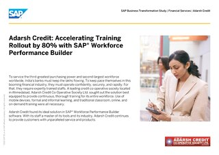 Adarsh Credit: Accelerating Training Rollout by 80% with SAP® Workforce Performance Builder