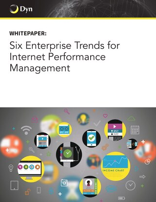 Six Enterprise Trends for Internet Performance Management
