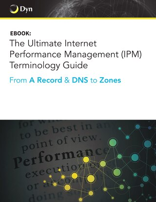 The Ultimate Internet Performance Management (IPM) Terminology Guide