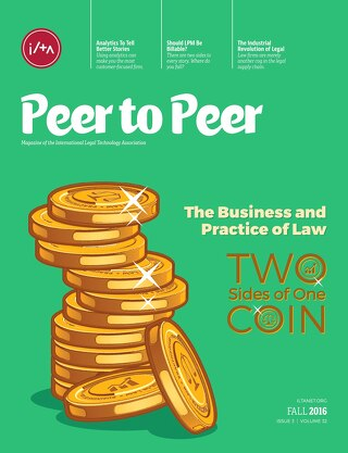 The Business and Practice of Law: Two Sides of One Coin (Fall 2016)