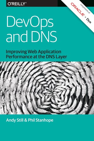 DevOps & DNS - Improving Web Application Performance at the DNS Layer