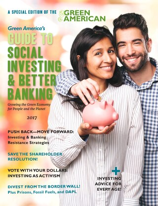Green America's 2017 Guide to Social Investing & Better Banking