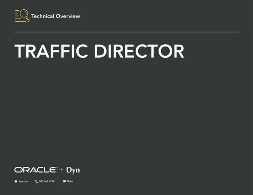 Technical Overview - Dyn Traffic Director