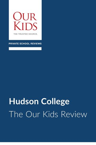 Hudson College - The Our Kids Review