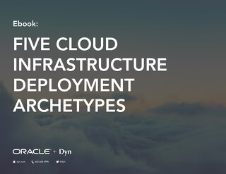 eBook: Five Cloud Infrastructure Deployment Archetypes
