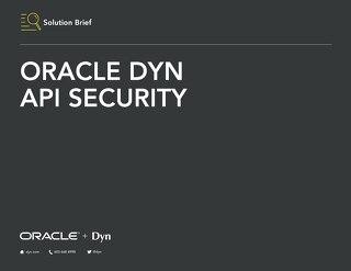 Solution Brief - Oracle Dyn API Security