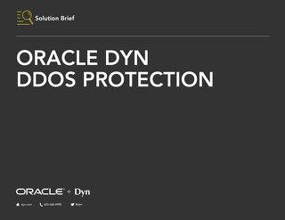 Solution Brief - Oracle Dyn DDoS Protection