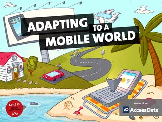 April 2013: Adapting to a Mobile World