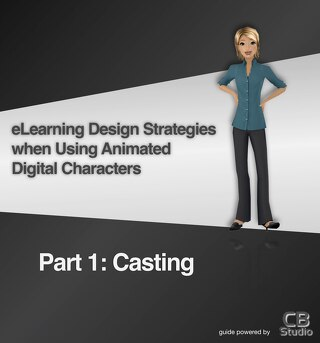Part 1: eLearning Design Strategies when Using Animated Digital Characters