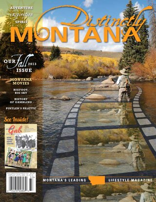Distinctly Montana Fall 2013