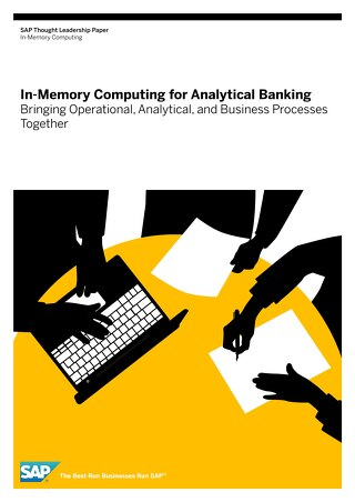 SAP In-Memory Computing for Analytical Banking