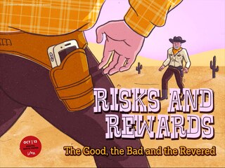 October 2013 Risks and Rewards