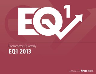 Ecommerce Quarterly (Q1 2013)