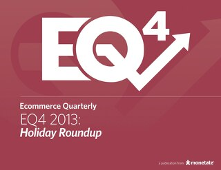 Ecommerce Quarterly (Q4 2013)