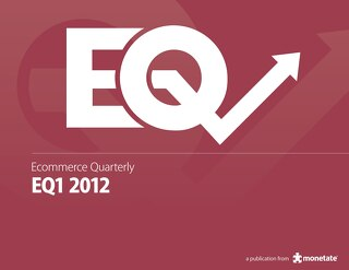 Ecommerce Quarterly (Q1 2012)