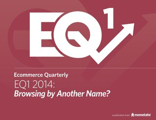 Ecommerce Quarterly (Q1 2014): International Version