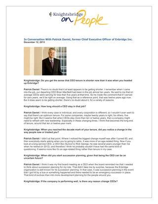 Patrick Daniel, former Chief Executive Officer, Enbridge Inc.