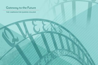 Gateway to the Future - The Campaign for Queens College