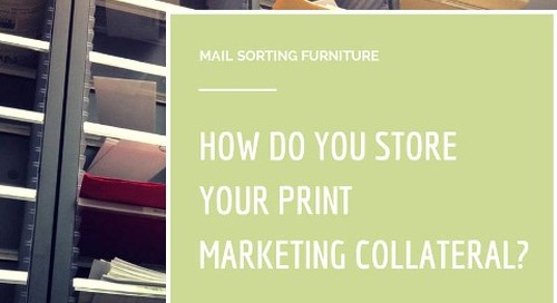 Using Mail Sorting Furniture to Store Marketing Collateral