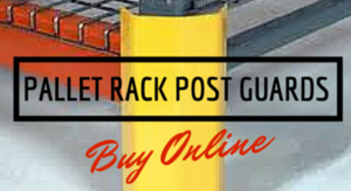 Use Pallet Rack Post Guards to Protect Upright Columns