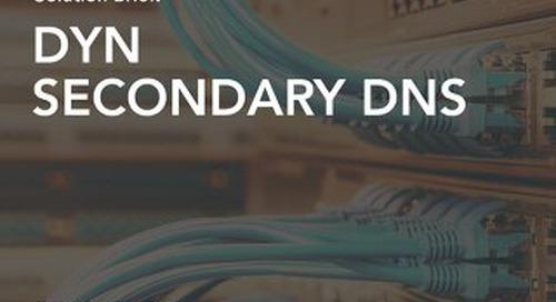 Solution Brief - Dyn Secondary DNS