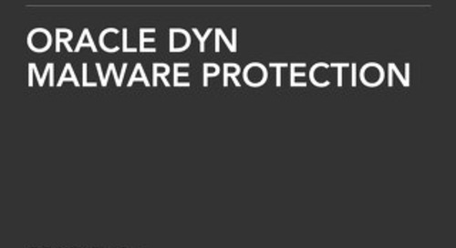 Solution Brief - Oracle Dyn Malware Protection