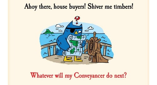 Ahoy There! House Buyers Grab Yourself a Conveyancing Guide