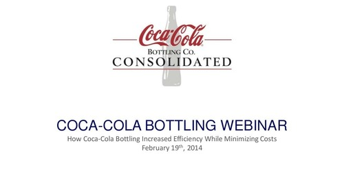 Presentation: How Coca-Cola Bottling Increased Efficiency While Minimizing Costs