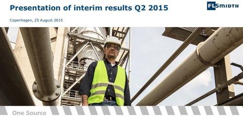 FLSmidth 2nd Quarter Report 2015 Presentation