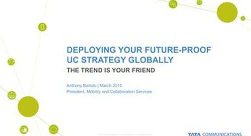 Deploying Your Future-proof UC Strategy Globally