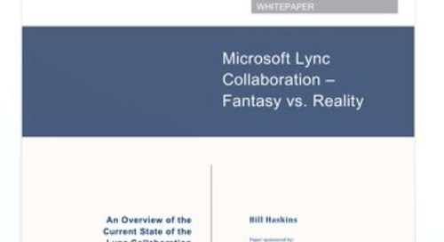 Wainhouse Research: Microsoft Lync Collaboration -- Fantasy v Reality