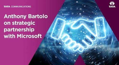Anthony Bartolo on strategic partnership with Microsoft