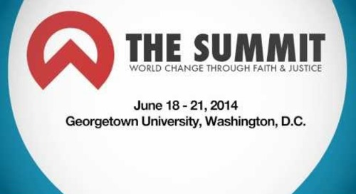 The Summit: World Change Through Faith & Justice