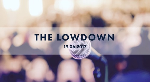 The Lowdown on Markets to 16th June 2017