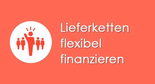 Lieferketten flexibel finanzieren