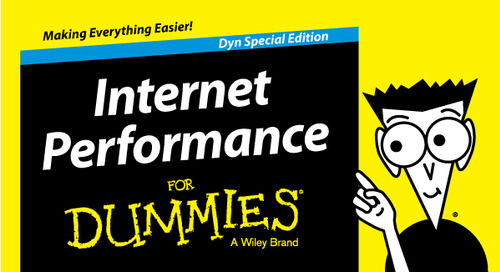 Dyn Publishes Dummies Guide to Internet Performance